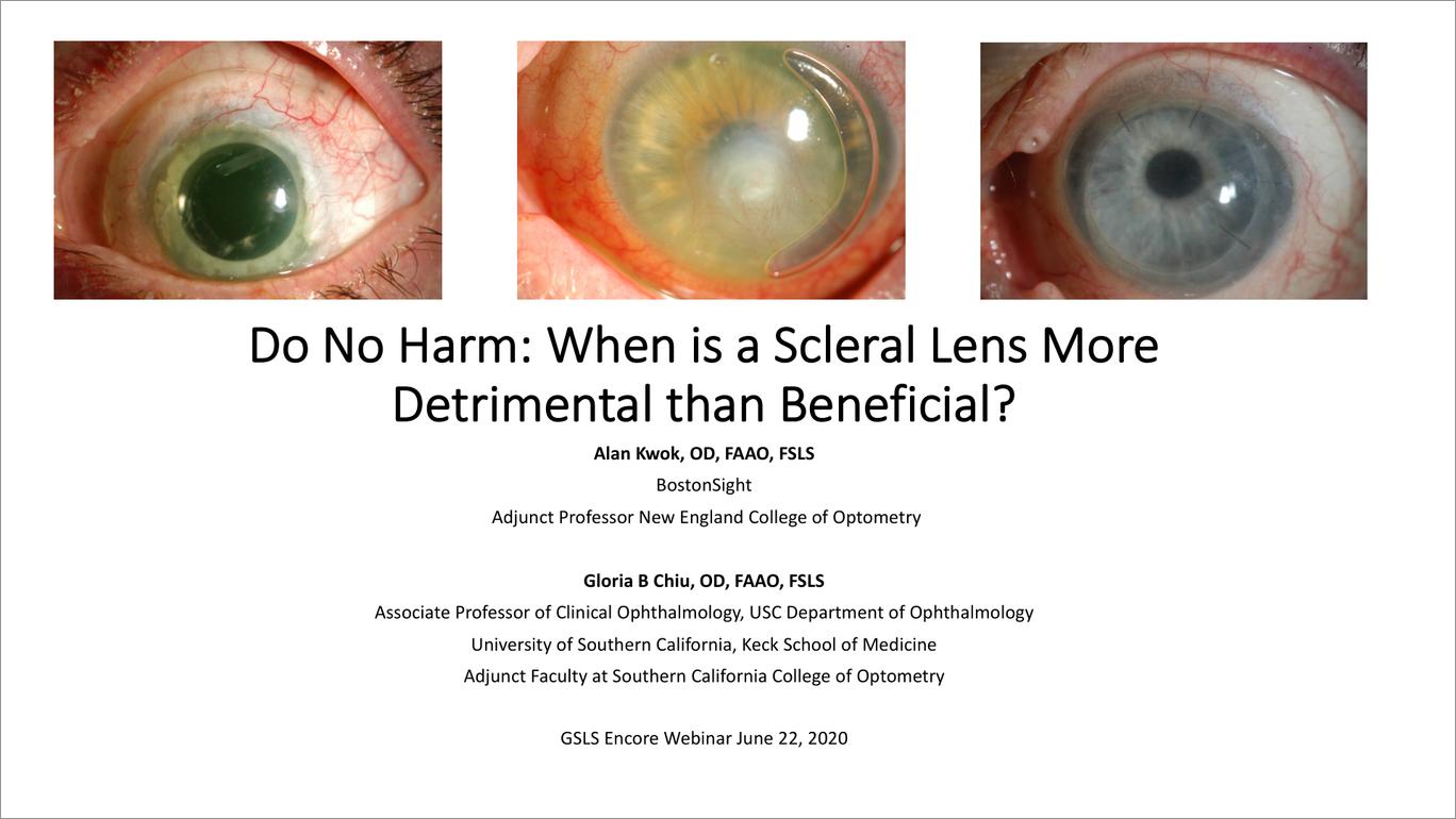 Do No Harm: When is a scleral lens more detrimental than beneficial?