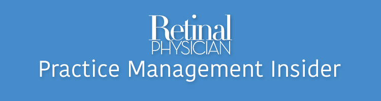 Retinal Physician Practice Management Insider