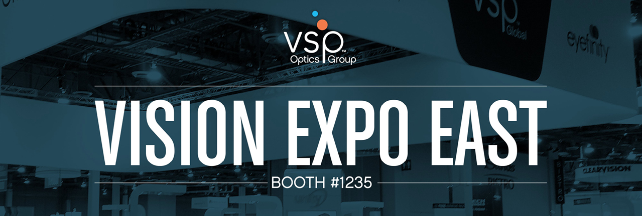 vsp optics group | Vision Expo East | Booth #1235