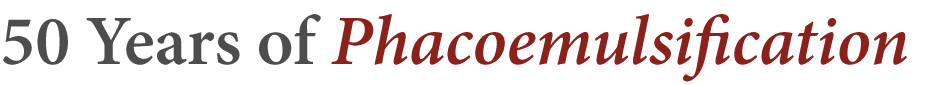 50 Years of Phacoemulsification