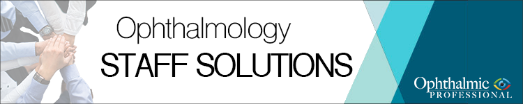 Ophthalmology Staff Solutions Subscribe Now!